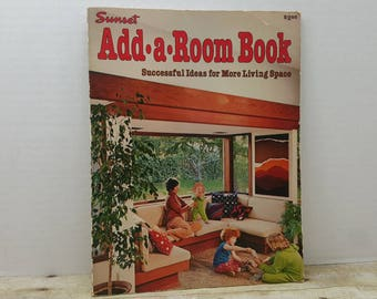 Add A Room, 1978, Sunset, Vintage remodel book