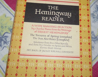 The Hemingway Reader Selected 1953 with Dust Jacket in Very Good Condition