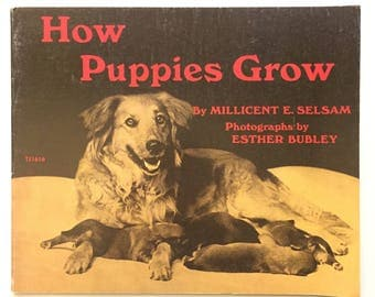 How Puppies Grow by Millicent E. Selsam / Vintage Children's Book / Out of Print RARE / 1971