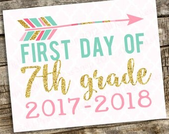 Arrow First Day of 7th Grade School Prop, Seventh Grade 2017-2018, First Grade Photo Prop Pink and Gold Glitter, Printable Digital File 8x10