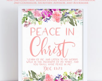 LDS Young Women Theme 2018, Mutual Theme 2018, Doctrine and Covenants 19:23, Peace in Christ, Floral Printable 14