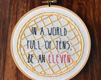 """In a World Full of Tens, Be an Eleven 