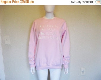 ON SALE London PARIS Rome Red Bluff pink pullover sweatshirt