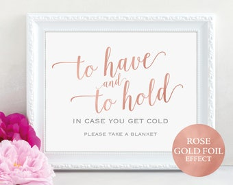 Rose Gold Blanket Sign, To Have and to Hold Sign, In Case You Get Cold, Wedding Printable, Wedding Sign, PDF Instant Download, MM01-7