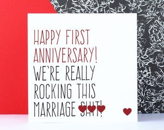 Funny first wedding anniversary card, Husband or wife card, Happy first anniversary, we're really rocking this marriage s**t