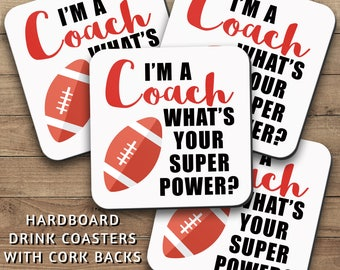 Drink Coasters Set, Im A Football Coach 001, Whats Your Super Power, Football Decor, Football Gift, Housewarming Gift, Home Decor