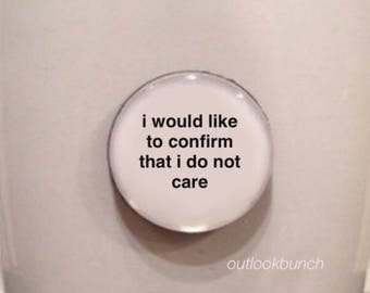 Quote | Mug | Magnet | I Would Like To Confirm That I Do Not Care