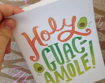 Holy Guacamole! PRINTABLE A6 foodie greeting card
