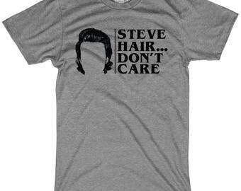 Steve hair don't care shirt funny tshirts steve harrington shirt babysitting dustin tee hawkins indiana shirt