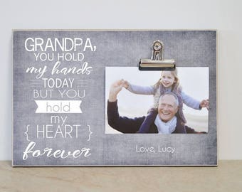Personalized Photo Clip Frame Gift For Grandpa {You Hold My Hands Today... You Hold My Heart Forever} Christmas Gift Idea, Grandpa Frame