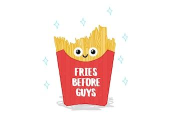 Fries Before Guys Postcard