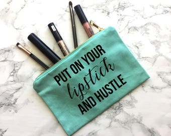 Put On Your Lipstick & Hustle Makeup Bag, Engagement Gift, Wedding Gift, Wedding Apparel, Bride tote, Bride Purse, Bride Makeup Bag