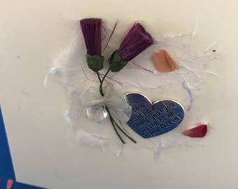 Sympathy or  bereavement card, handcrafted with quote 'if love could have saved you, you would have loved forever. Personalisation posisble