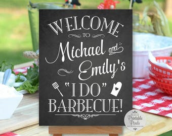 I Do Barbecue Sign, BBQ, Chalkboard Style, Printable, Welcome Sign, Personalized (#BBQ1C)