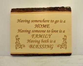 Home, Family, Blessing Bark Edge Sign