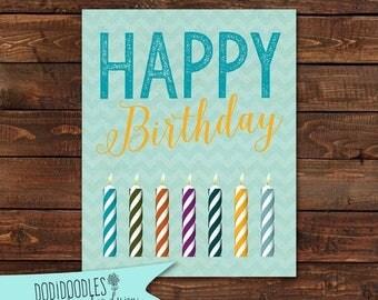 75% OFF THRU 1/27 ONLY Birthday Printable, Happy Birthday Print, 8x10 Printable Art Print, Inexpensive Birthday Gift, 8x10 clearance birthda