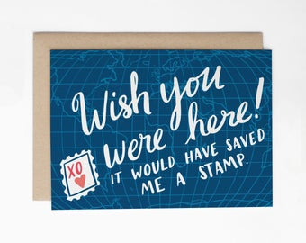 Funny Miss You Card, Wish You Were Here! Travel Card, Long Distance Relationship Card, LDR Card, Long Distance Friendship Card/C-252