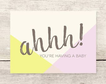 Ahhh! You're Having A Baby card, New Baby card, Baby Shower card, Baby Announcement