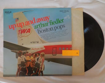 "Arthur Fiedler/Boston Pops ""Up Up And Away"" Vinyl LP Record 33 RPM"