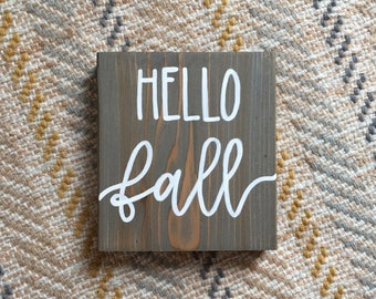 Hello Fall Rustic Wood Sign- Fall Sign - Thanksgiving Sign - Gray Stain - Farmhouse Sign - Shelf Sign