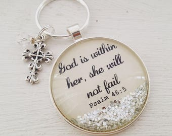 Psalm 46 sparkle keychain/God is within her, she will not fail/Christian keychain/Christian gift/Bible  verse keychain/Christian gift