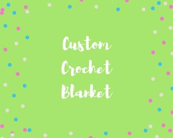 Custom Crochet Blanket