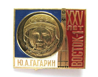 Cosmonaut Yuri Gagarin, Badge, Space, Cosmos, 25 years, Rare Soviet Vintage metal collectible pin, Made in USSR, 1980s