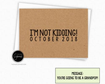 I'm Not Kidding? You're Going to Be a Grandpop | Grandpa | Grandma | Grandparent | Great Grandparent