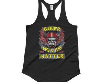 Biker Wives Matter Skull Motorcycle Shirt Funny Biker Babe Old Lady Wife Gift Women Shirttail Tank