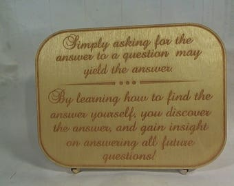 Laser cut etched inspirational educational sign with matching stand wood desk sign