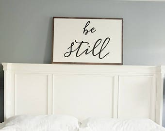 """Be still 24x36"""""""
