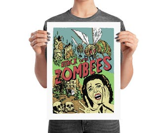 Attack Of The Zombees - Original Design Poster