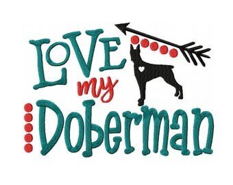 Love My Doberman Machine Embroidery Digital Download