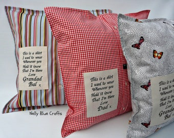 Memory/keepsake Shirt cushion.