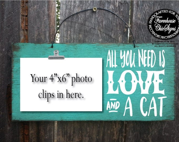 cat, cat owner, cat sign, cat gift, gift for cat owner, cat gifts, cat signs, cat wall art, all you need is love and a cat, cat decor