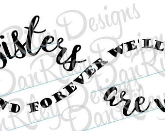 Sisters Are We Infinity SVG cut file