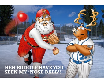 BASEBALL CHRISTMAS CARD - Heh Rudolf have you seen my 'nose' ball! Funny Christmas card