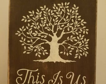 This Is Us with tree sign