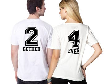 Together, Forever, Couples shirts,  Customized gifts, Designer shirts, Customized shirts, T shirt printing, Iron on numbers, Heat transfer