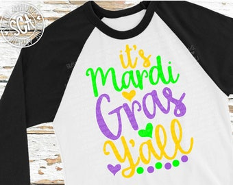 Its Mardi Gras yall svg, Mardi gras SVG, socuteappliques, Fat tuesday svg, Nola SVG, bead SVG, Louisiana svg, Mardi gras cut file, cajun svg