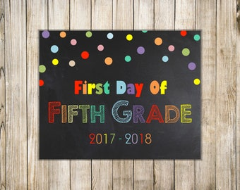 RAINBOW FIRST Day of FIFTH Grade Sign, Rainbow 1st Day of 5th Grade Sign, Chalkboard Back to School Sign, 1st Day School,  Instant Download