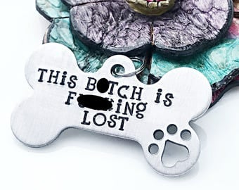Funny Pet Tag, I'm Lost as F*ck, Personalized Pet Tag, Dog Tag, Pet ID Tag, Pet Tags, Dog Collar Tag, Dog ID, Hand Stamped Pet Tag