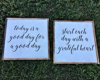 Start Each Day with a Grateful Heart and Today is a Good Day Sign Set, Farmhouse Sign, Inspirational Sign