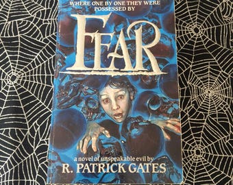 FEAR (Paperback Novel by R. Patrick Gates , Signed Copy)
