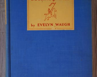 Decline and Fall - Evelyn Waugh - 1929 First Edition (US)