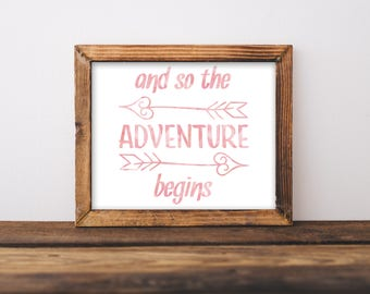 And So The Adventure Begins, And So The Adventure Begins Print, Wedding Sign, Wedding Decor, Nursery Print, Nursery Decor, Nursery Wall Art