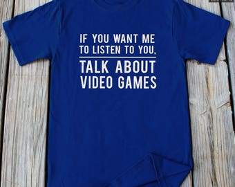Video Game Shirt Funny Gaming T Shirt Funny t shirts Funny Gifts For Him Funny Gifts For Her Gamer Gifts Gamer Shirt Video game Gift Shirt