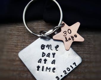 Sobriety Key Chain - Recovery Gift - Sobriety Gift - Addiction Recovery - Inspirational Gift - Sobriety Anniversary - One Day at a Time