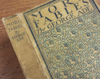More Fables by George Ade 1900 First Edition