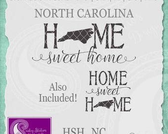 North Carolina SVG, North Carolina State Svg, Home Sweet Home Svg, NC State Pride, Home SVG, Svg File, Silhouette Cut File, Cricut Cut File